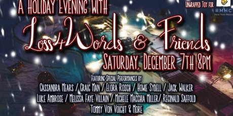 A Holiday Evening with Loss4Words & Friends tickets
