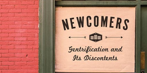 Newcomers: Gentrification and Its Discontents, Author in Conversation