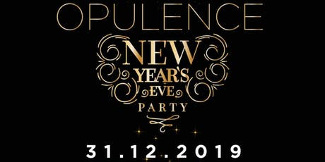 OPULENCE NEW YEARS EVE PARTY tickets