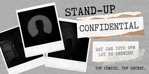 Stand-Up Confidential at Lot 50 Brewing