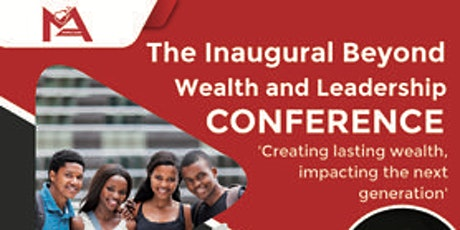 Beyond Wealth and Leadership tickets