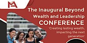 Beyond Wealth and Leadership
