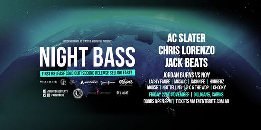 Night Bass - Cairns