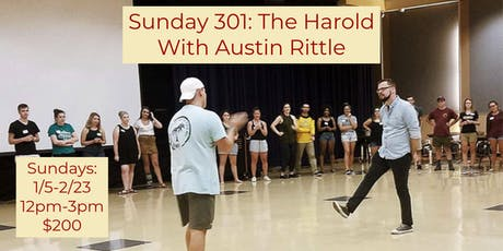 Sunday 301: The Harold, With Austin Rittle tickets