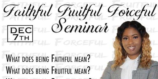 Faithful Fruitful Forceful Seminar