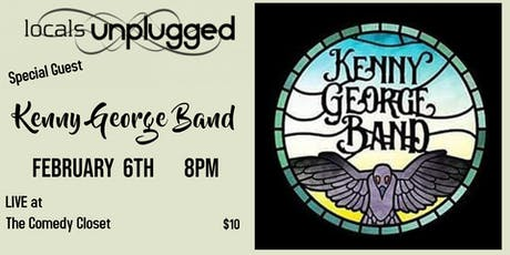 locals unplugged with Kenny George Band tickets