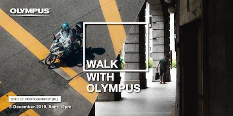 WALK WITH OLYMPUS - URBAN EXPLORATION  & STREET PHOTOGRAPHY (KL) tickets