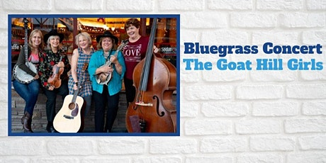 Bluegrass Concert - The Goat Hill Girls tickets