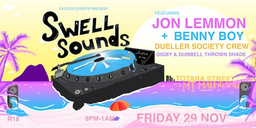 Swell Sounds. Ft Jon Lemmon, Benny Boy & Friends.