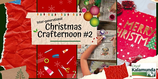 Inter-generational Christmas Crafternoon #2