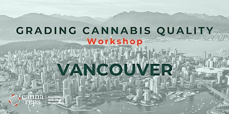 Grading Cannabis Quality Workshop | Vancouver tickets
