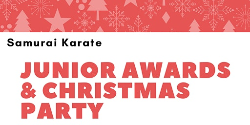 Samurai Karate Junior Awards Christmas Party