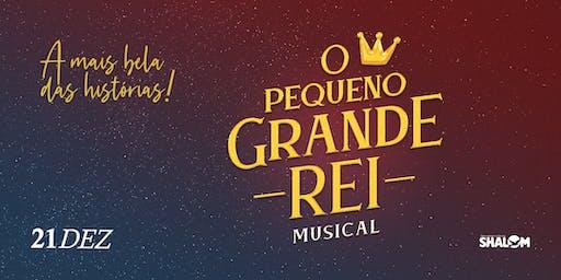 Musical O Pequeno Grande Rei [2ª SESSÃO - 19H]