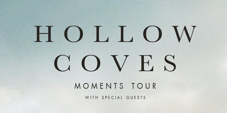 Hollow Coves - Melbourne Show tickets