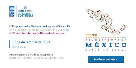 """PNUD - Evento del Premio """"Transformando México desde lo Local"""" entradas"""