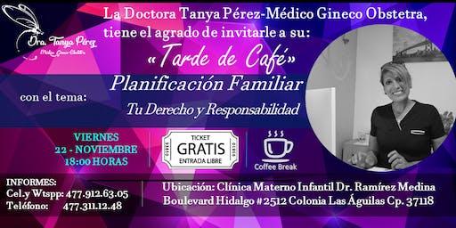 """""""Tarde de Café"""" con la Ginecóloga Dra. Tanya Pérez (Evento Gratuito)"""