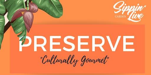 "PRESERVE - ""Culturally Gourmet"""