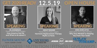 Get 2020 Ready Now. Open House Wellness Event