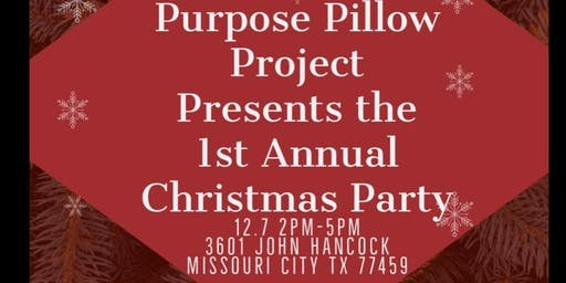 Purpose Pillow Project 1st Annual Women's Christmas Party