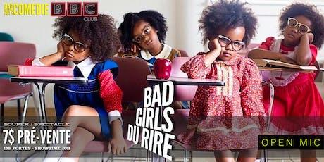 Bad Girls Du Rire - Open Mic tickets