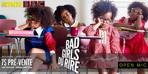 Bad Girls Du Rire - Open Mic