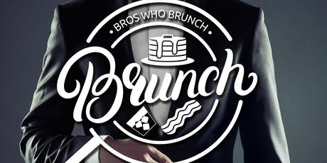 BROS WHO BRUNCH tickets