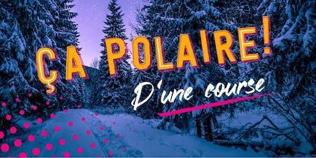 Ça Polaire - Trail familiale de Rivière-du-Loup tickets