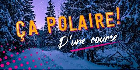 Ça Polaire - Trail familiale de Rivière-du-Loup billets