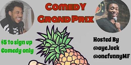 Comedy Ground Prix||  $100 CASH PRIZE || tickets