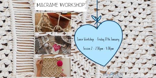 Macrame Workshop - for Juniors  - Session 2