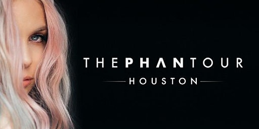 The Phan Tour 2020 - HOUSTON