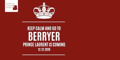 Conférence Berryer avec le Prince Laurent