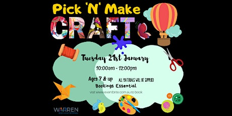 Pick 'N' Make Craft - Session 1 tickets