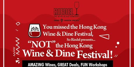 NOT the Hong Kong Wine & Dine Festival tickets