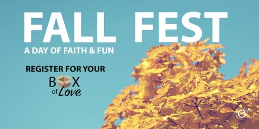 A Box of Love Request plus enjoy a day of faith and fun at our Fall Fest.