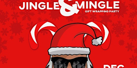Jingle & Mingle Christmas Gift Wrapping Party tickets