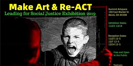 Make Art & Re-ACT Social Justice Exhibit, Nov. 23-Dec. 14 tickets