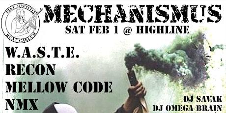 Mechanismus Presents: W.A.S.T.E. / RECON / MELLOW CODE / NMX tickets