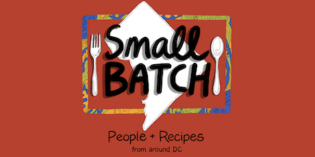 Small Batch Cookbook Release Party and Book Signing tickets