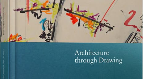 Architecture Through Drawing Book Launch
