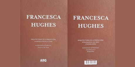 Book Launch - Architectures of Prediction by Francesca Hughes tickets