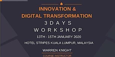 Innovation & Digital Transformation  by Warren Knight (Kuala Lumpur) tickets