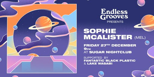 Endless Grooves ≋ Sophie McAlister