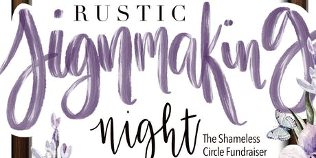 Rustic Sign Making Night - The Shameless Circle Fu tickets