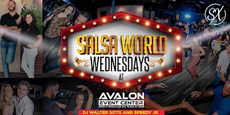Salsa World Wednesdays Latin Night w/ Salsa Xtreme @ AVALON tickets