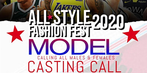 All-Style Fashion Fest 2020  Chicago NBA All- Star Casting Call