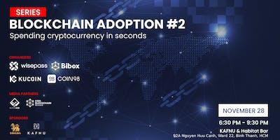 Blockchain Adoption #2