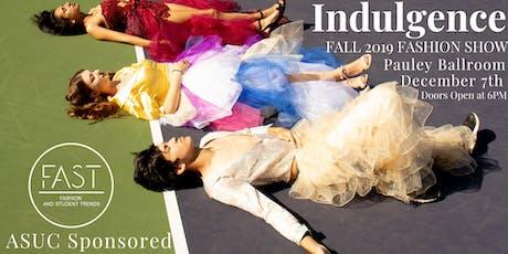 FAST Fashion Show: Indulgence tickets