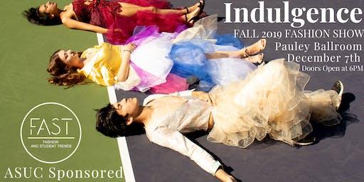FAST Fashion Show: Indulgence