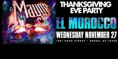 EL MAYOR LIVE AT EL MOROCCO! Thanksgiving Eve Concert & Party! tickets